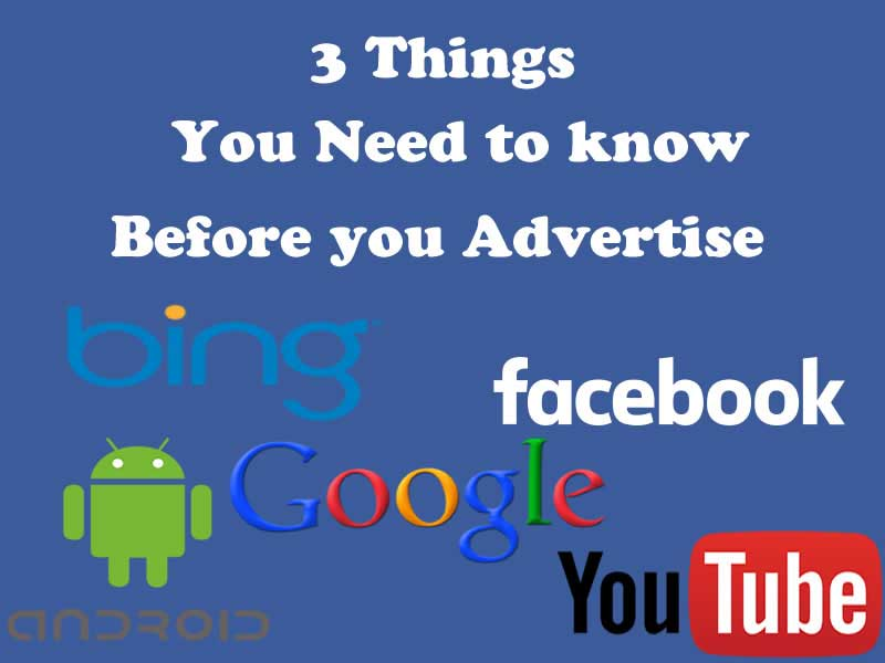 Things you need to know Before Advertising Online
