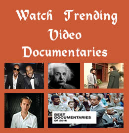 Watch Trending Video Documentaries