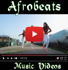 Afrobeats Music Videos