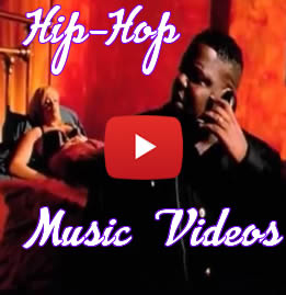 Watch Hip-Hop Music Videos