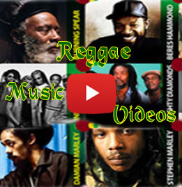 Watch Reggae Music Videos